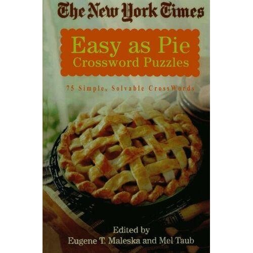 Eugene Maleska - The New York Times Easy as Pie Crossword Puzzles: 75 Simple, Solvable Crosswords (New York Times Crossword Puzzles) - Preis vom 27.02.2021 06:04:24 h