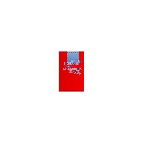 - Wörterbuch Arbeitssicherheit und Gesundheitsschutz - Preis vom 18.04.2021 04:52:10 h