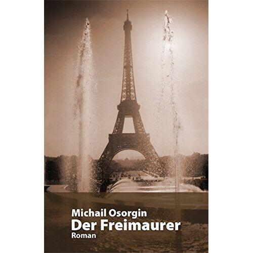 Michail Osorgin - Der Freimaurer - Preis vom 14.05.2021 04:51:20 h