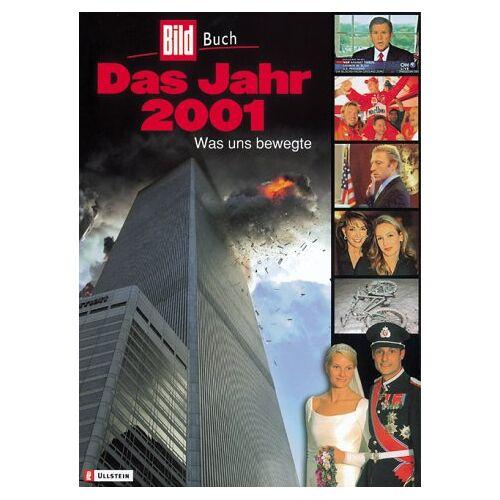Kai Diekmann - Das Jahr 2001 - Preis vom 11.05.2021 04:49:30 h