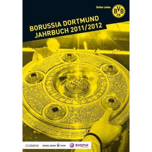 Borussia Dortmund - Borussia Dortmund Jahrbuch 2011/2012 - Preis vom 14.05.2021 04:51:20 h