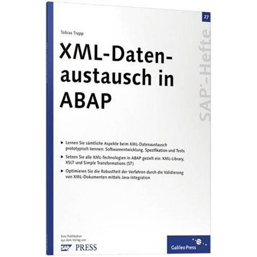Tobias Trapp - XML-Datenaustausch in ABAP: SAP-Heft 27 (SAP-Hefte) - Preis vom 28.02.2021 06:03:40 h