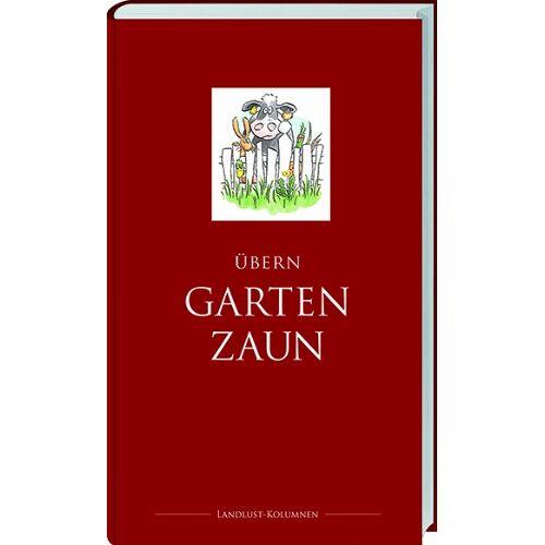 Landlust - Übern Gartenzaun - Preis vom 16.01.2020 05:56:39 h