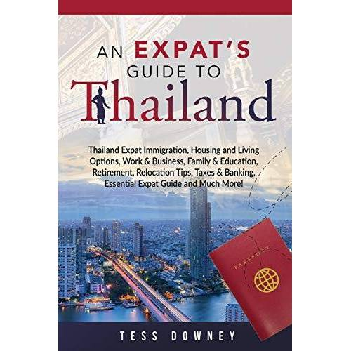 Tess Downey - Thailand: An Expat's Guide To Thailand - Preis vom 21.01.2021 06:07:38 h