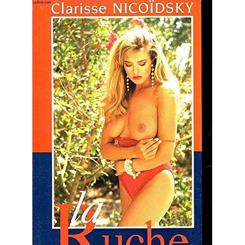 Clarisse Nicoïdski - LA RUCHE - Preis vom 22.02.2021 05:57:04 h