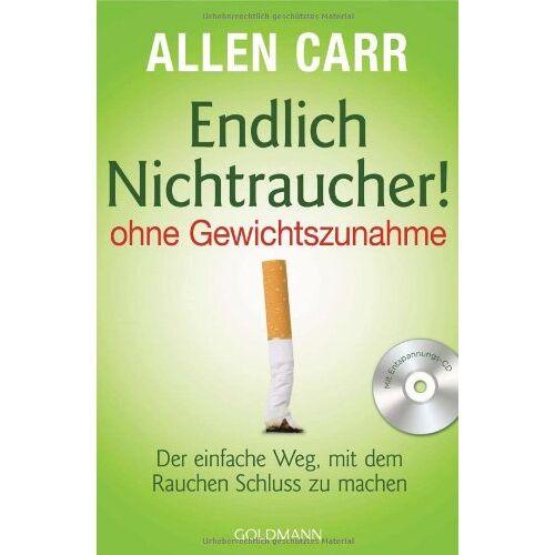 Allen Carr - Endlich Nichtraucher! - - ohne Gewichtszunahme -: Der einfache Weg, mit dem Rauchen Schluss zu machen - Preis vom 06.05.2021 04:54:26 h