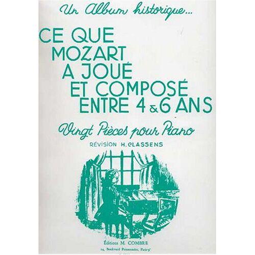 W.a. Mozart - Ce que Mozart a joué et composé entre 4 et 6 ans pour Piano - Preis vom 19.01.2021 06:03:31 h