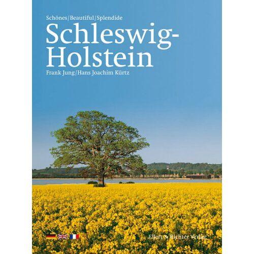 Frank Jung - Schönes Schleswig-Holstein / Beautiful Schleswig-Holstein / Splendide Schleswig-Holstein - Preis vom 18.04.2021 04:52:10 h