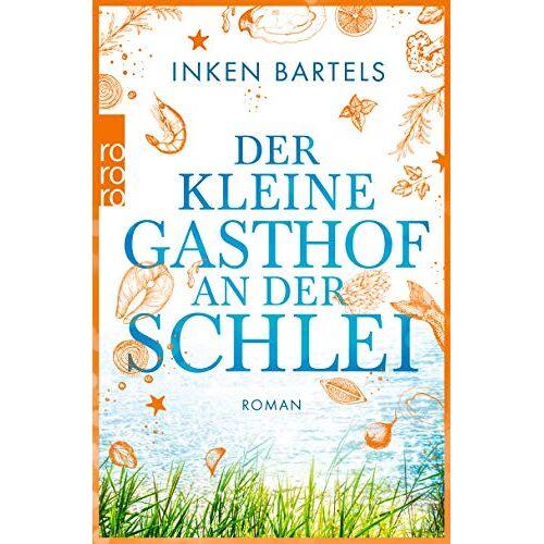 Inken Bartels - Der kleine Gasthof an der Schlei - Preis vom 21.04.2021 04:48:01 h