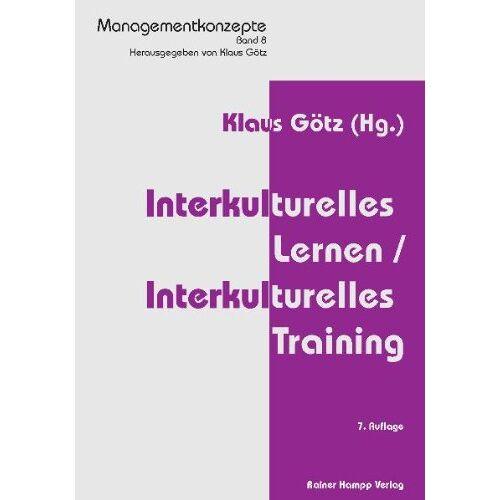 Klaus Götz - Interkulturelles Lernen / Interkulturelles Training - Preis vom 07.03.2021 06:00:26 h