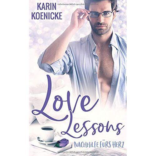 Karin Koenicke - Love Lessons - Nachhilfe fürs Herz - Preis vom 20.10.2020 04:55:35 h