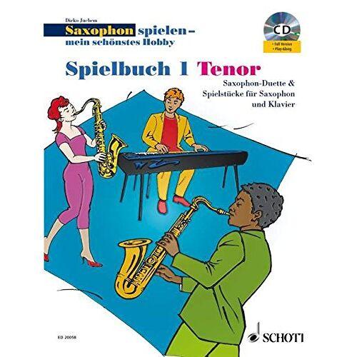 Dirko Juchem - Saxophon spielen - mein schönstes Hobby: Saxophon-Duette & Spielstücke für Saxophon und Klavier. Spielbuch 1. 1-2 Tenor-Saxophone, Klavier ad lib.. Spielbuch mit CD. - Preis vom 27.02.2021 06:04:24 h