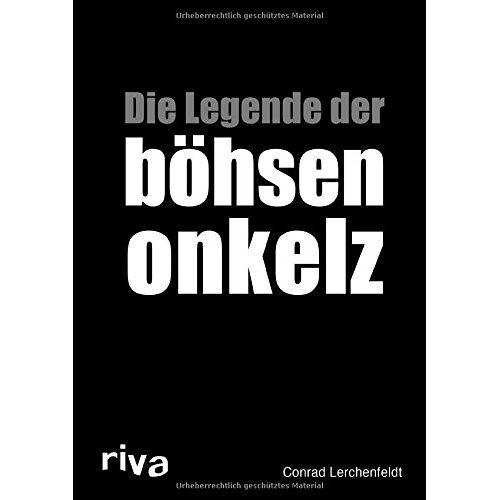 Conrad Lerchenfeldt - Die Legende der böhsen onkelz - Preis vom 20.04.2021 04:49:58 h