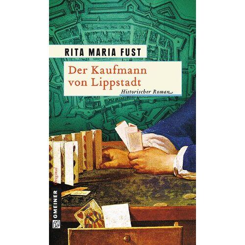 Fust, Rita Maria - Der Kaufmann von Lippstadt - Preis vom 20.10.2020 04:55:35 h