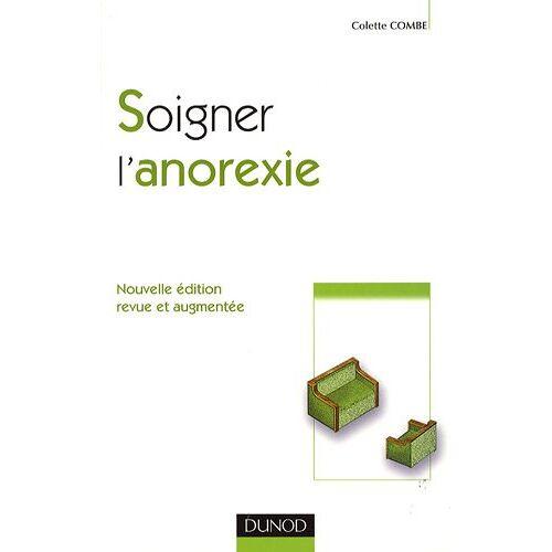Colette Combe - Soigner l'anorexie - Preis vom 14.04.2021 04:53:30 h
