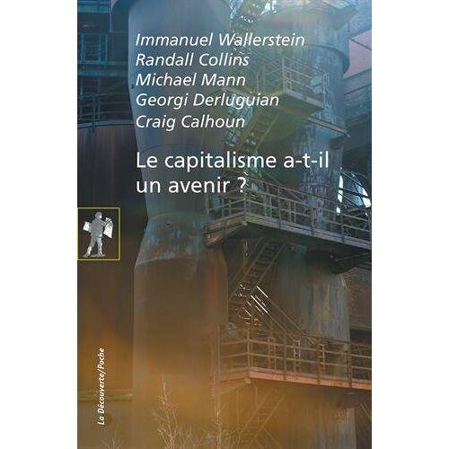 Immanuel Wallerstein - Le capitalisme a-t-il un avenir ? - Preis vom 03.12.2020 05:57:36 h