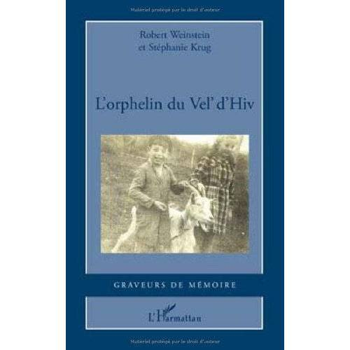 Robert Weinstein - L'orphelin du Vel' d'Hiv - Preis vom 21.10.2020 04:49:09 h