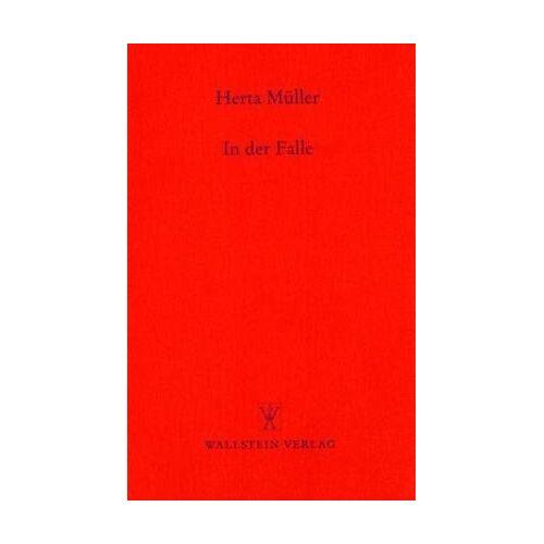 Herta Müller - In der Falle - Preis vom 04.09.2020 04:54:27 h