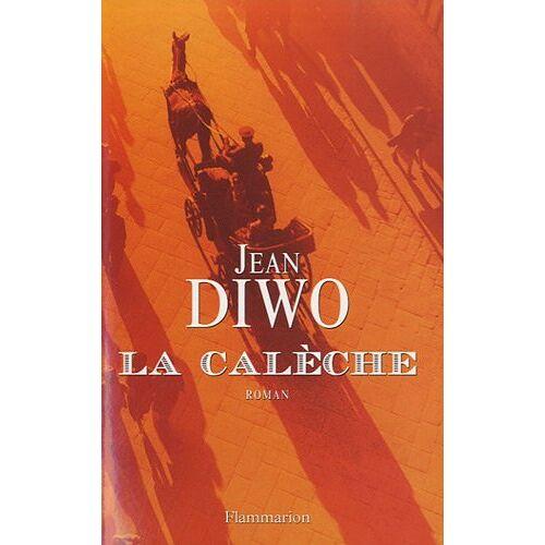 Jean Diwo - La Calèche - Preis vom 22.01.2021 05:57:24 h