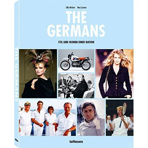 Nina Zywietz - The Germans - Stil und Ikonen einer Nation - Preis vom 13.05.2021 04:51:36 h