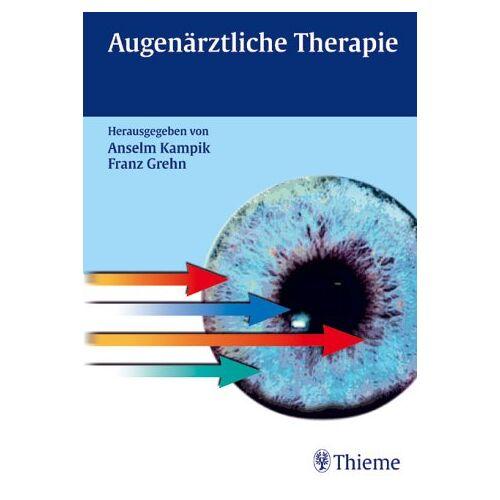 Anselm Kampik - Augenärztliche Therapie - Preis vom 18.04.2021 04:52:10 h