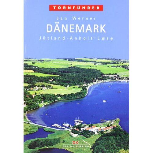 Jan Werner - Törnführer Dänemark 1: Jütland, Anholt, Laesö - Preis vom 10.04.2021 04:53:14 h