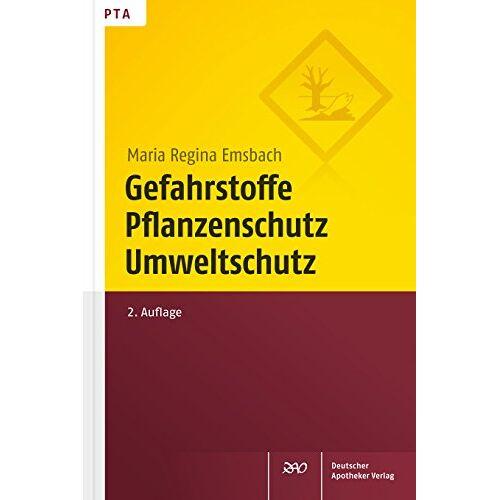 Maria Regina Emsbach - Gefahrstoffe, Pflanzenschutz, Umweltschutz - Preis vom 27.02.2021 06:04:24 h