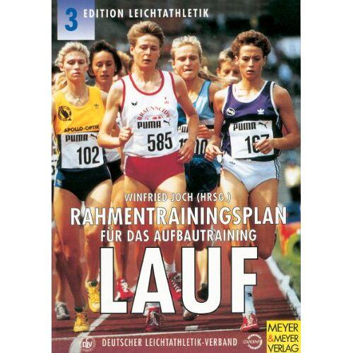 Winfried Joch - Rahmentrainingsplan für das Aufbautraining, Lauf - Preis vom 05.09.2020 04:49:05 h