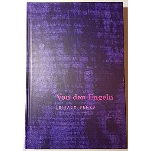 Bitaso Benka - Von den Engeln - Preis vom 18.04.2021 04:52:10 h