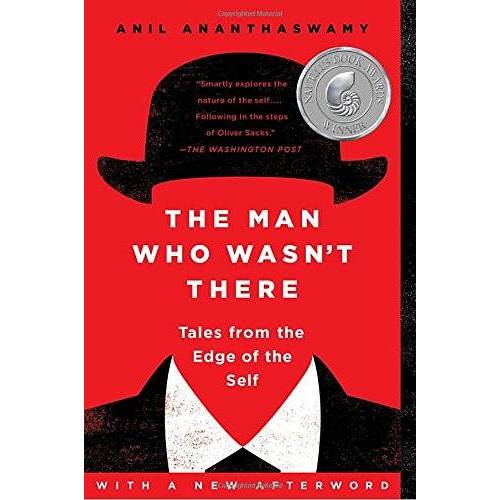 Anil Ananthaswamy - The Man Who Wasn't There: Tales from the Edge of the Self - Preis vom 07.05.2021 04:52:30 h