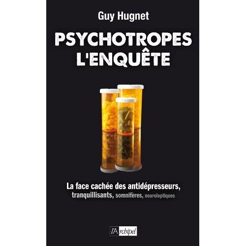 Guy Hugnet - Psychotropes : l'enquête - Preis vom 28.02.2021 06:03:40 h