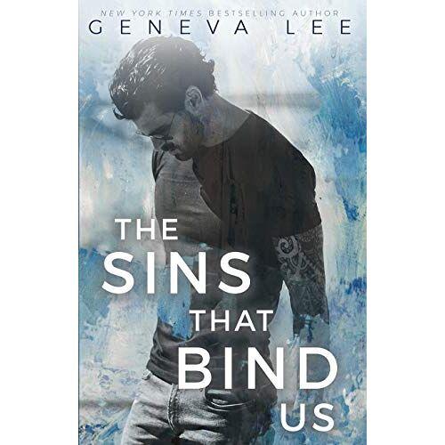 Geneva Lee - The Sins That Bind Us - Preis vom 21.10.2020 04:49:09 h