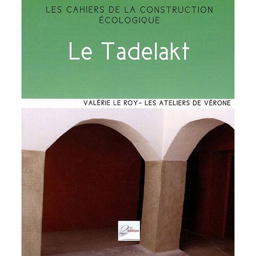 Valérie Le Roy - Le Tadelakt - Preis vom 20.10.2020 04:55:35 h