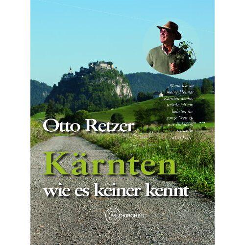 Otto Retzer - Kärnten wie es keiner kennt - Preis vom 13.05.2021 04:51:36 h