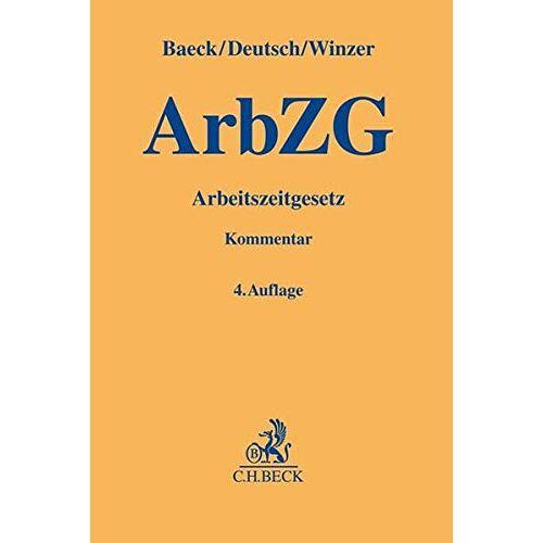 Ulrich Baeck - Arbeitszeitgesetz - Preis vom 05.09.2020 04:49:05 h