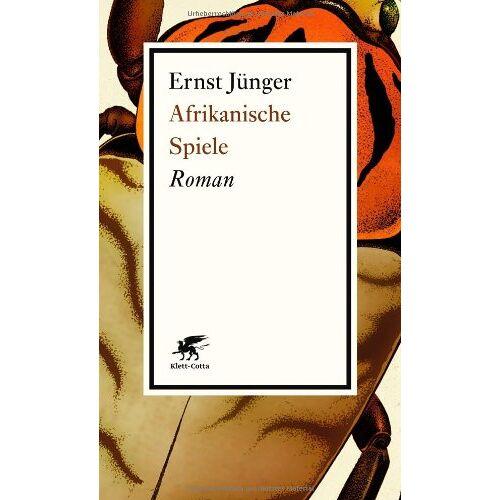 Ernst Jünger - Afrikanische Spiele: Roman - Preis vom 05.09.2020 04:49:05 h