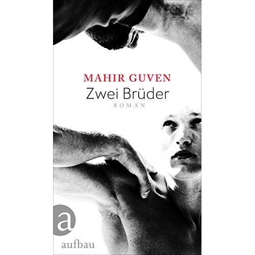 Mahir Guven - Zwei Brüder: Roman - Preis vom 03.03.2021 05:50:10 h