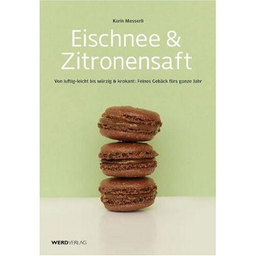 Karin Messerli - Eischnee & Zitronensaf - Preis vom 20.10.2020 04:55:35 h