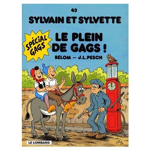 Jean-Loïc Bélom - Sylvain et Sylvette, Tome 43 : Le plein de gags ! - Preis vom 16.05.2021 04:43:40 h