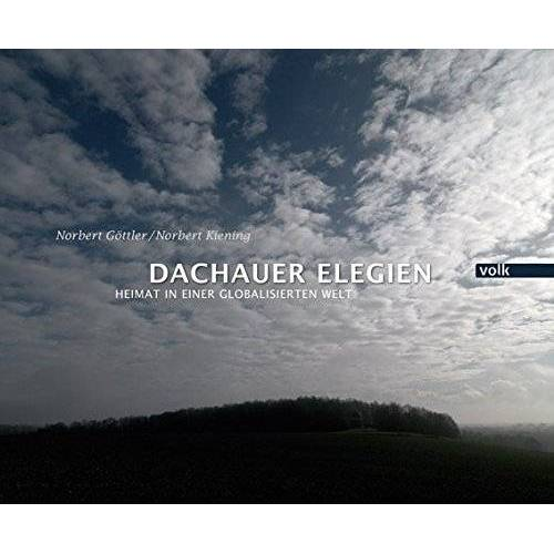 Norbert Göttler - Dachauer Elegien - Preis vom 21.04.2021 04:48:01 h