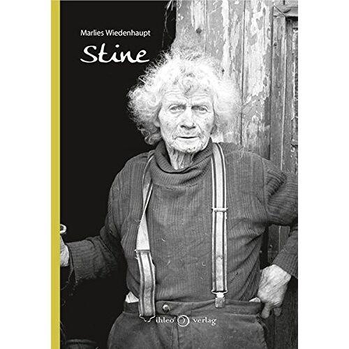 Marlies Wiedenhaupt - Stine: Das Leben der Husumer Bäuerin Anneline Petersen - Preis vom 24.02.2021 06:00:20 h
