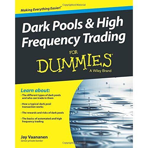 Jay Vaananen - Dark Pools & High Frequency Trading For Dummies - Preis vom 28.02.2021 06:03:40 h