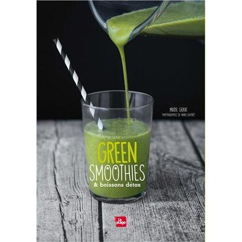 Marie Grave - Green smoothies et boissons detox - Preis vom 07.04.2020 04:55:49 h
