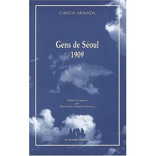 Oriza Hirata - GENS DE SÉOUL 1909 (BLEUE) - Preis vom 24.01.2021 06:07:55 h