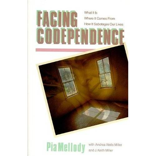 Pia Mellody - Facing Codependence: What It Is, Where It Comes from, How It Sabotages Our Lives - Preis vom 25.01.2021 05:57:21 h