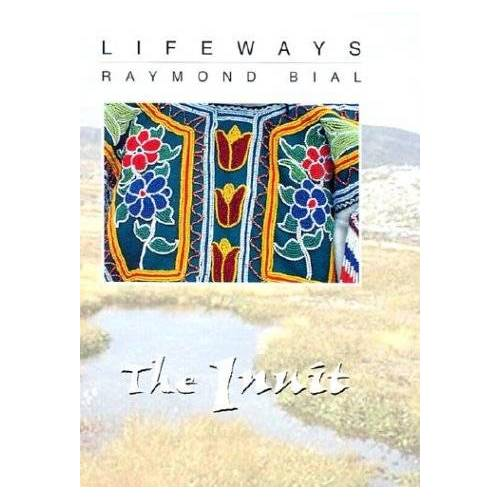 Raymond Bial - The Inuit (Lifeways) - Preis vom 08.04.2021 04:50:19 h