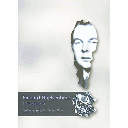 Richard Huelsenbeck - Richard Huelsenbeck Lesebuch (Nylands Kleine Westfälische Bibliothek) - Preis vom 07.05.2021 04:52:30 h