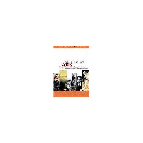 - 50 Klassiker Lyrik: Bedeutende deutsche Gedichte - Preis vom 13.05.2021 04:51:36 h