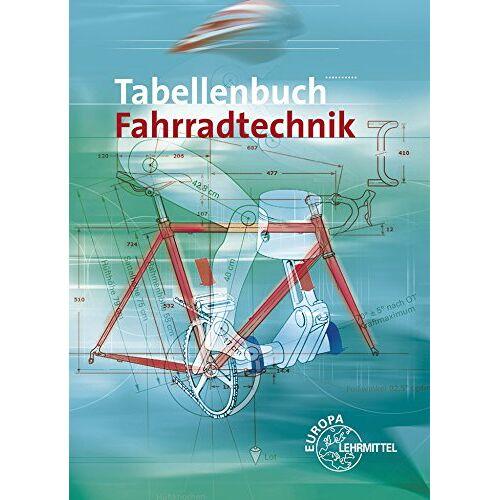 Rüdiger Bellersheim - Tabellenbuch Fahrradtechnik - Preis vom 28.02.2021 06:03:40 h