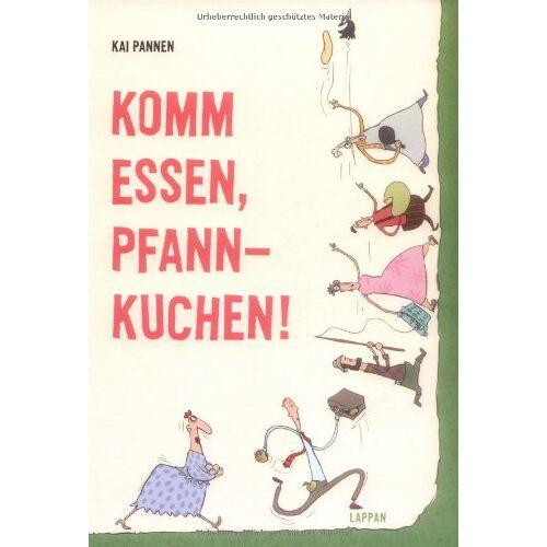 Kai Pannen - Komm essen, Pfannkuchen! - Preis vom 13.05.2021 04:51:36 h
